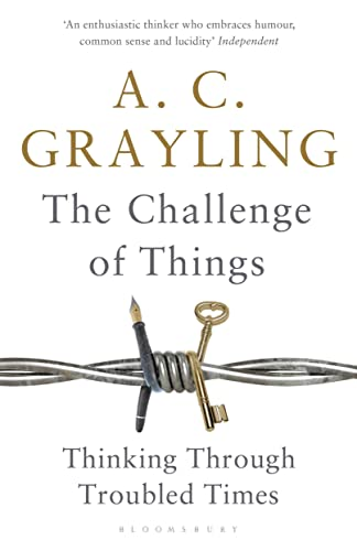 9781408864647: The Challenge of Things: Thinking Through Troubled Times