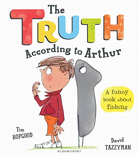 9781408864982: The Truth According to Arthur