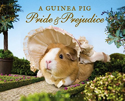 A Guinea Pig Pride & Prejudice (Guinea: Jane Austen; Alex
