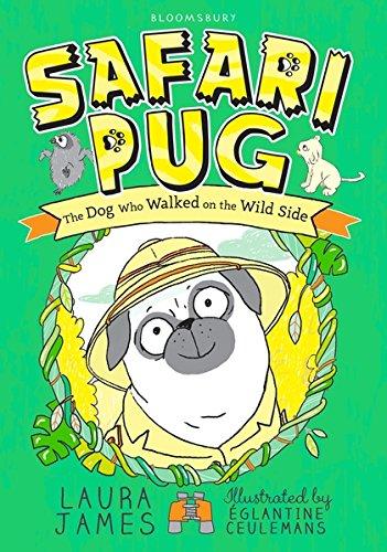 Safari Pug (Paperback): Laura James
