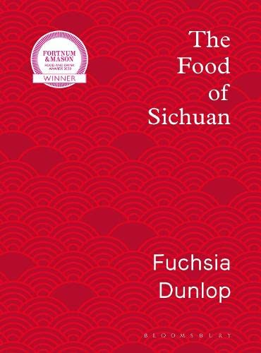 9781408867556: The Food of Sichuan