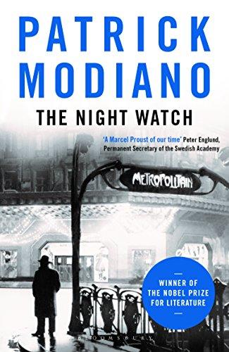 The Night Watch: Patrick Modiano