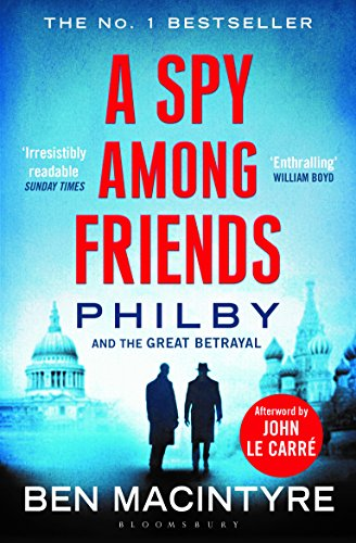 9781408868201: Spy Among Friends [Paperback]