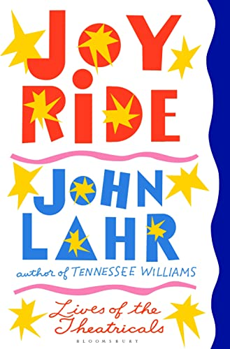 9781408868638: Joy Ride: Lives of the Theatricals