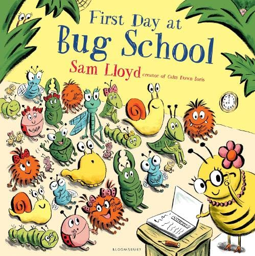 9781408868799: First Day at Bug School