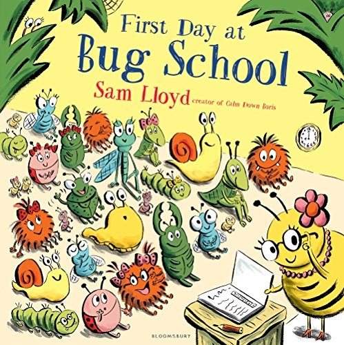 9781408868805: First Day at Bug School