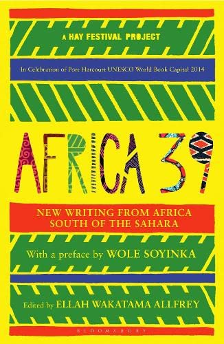 9781408869024: Africa39: New Writing from Africa South of the Sahara