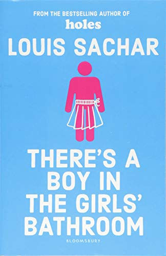 9781408869109: There's A Boy In The Girls' Bathroom: Rejacketed