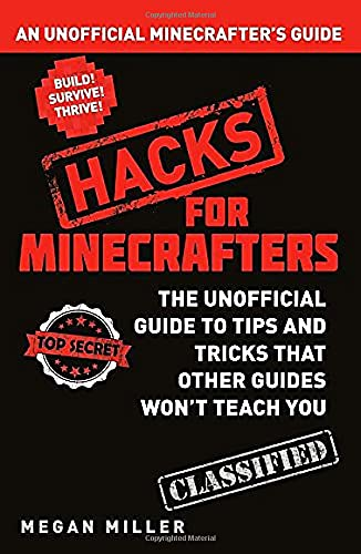 9781408869611: Hacks for Minecrafters: An Unofficial Minecrafters Guide