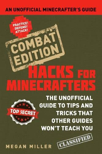 9781408869635: Hacks for Minecrafters: Combat Edition: An Unofficial Minecrafters Guide