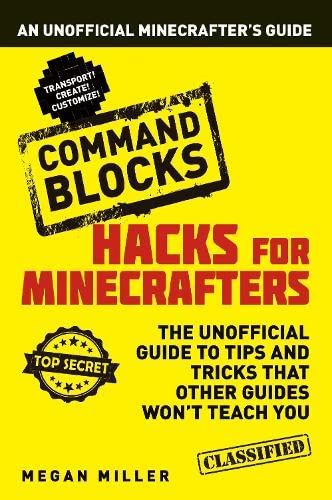 9781408869659: Hacks for Minecrafters: Command Blocks: An Unofficial Minecrafters Guide