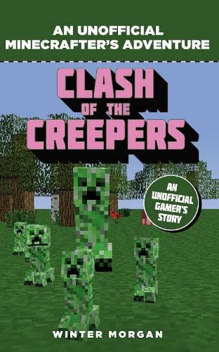 9781408869697: Minecrafters. Clash Of The Creepers (An Unofficial Gamer's Adventure)