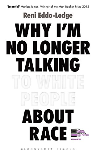 9781408870556: Why I m No Longer Talking to White People About Race