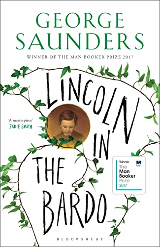 LINCOLN IN THE BARDO - WINNER OF THE 2017 MAN BOOKER PRIZE - SIGNED & DATED FIRST EDITION FIRST...