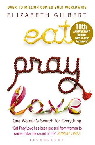 9781408873007: Eat Pray Love: One Woman's Search for Everything