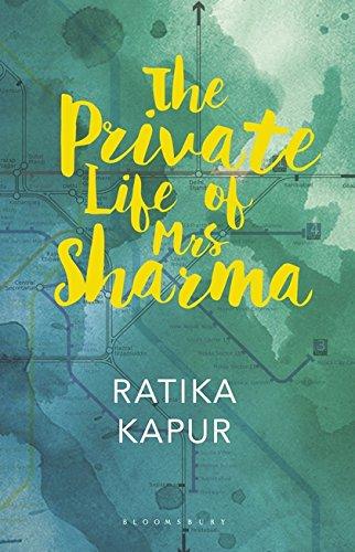 The Private Life of Mrs Sharma: Ratika Kapur