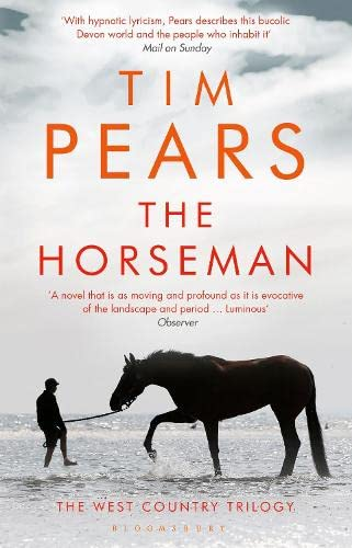 9781408876848: The Horseman: The West Country Trilogy