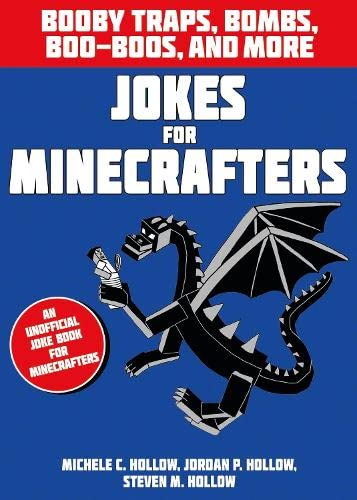 Jokes for Minecrafters: Booby Traps, Bombs, Boo-boos, and More (Paperback)
