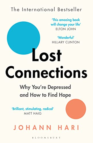9781408878729: Lost Connections: Why You're Depressed and How to Find Hope