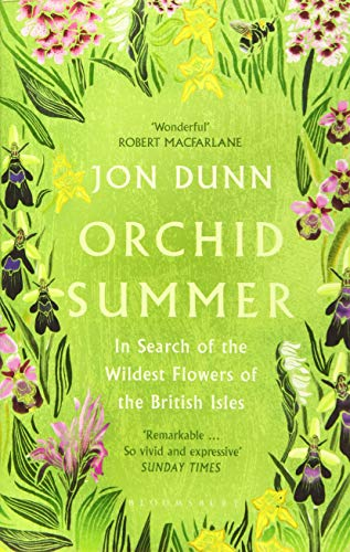 9781408880944: Orchid Summer: In Search of the Wildest Flowers of the British Isles