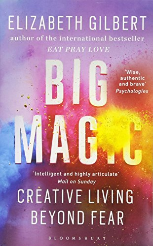 9781408881682: Big Magic: How to Live a Creative Life, and Let Go of Your Fear (Ome a Format)