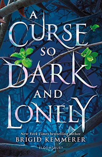 9781408884614: A Curse So Dark and Lonely