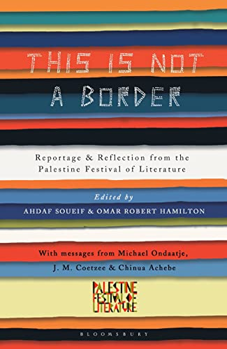 This Is Not a Border: Ahdaf Soueif (editor),
