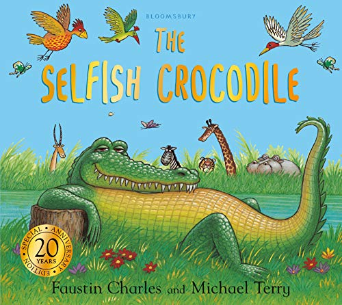9781408885253: The Selfish Crocodile Anniversary Edition