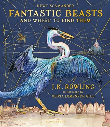 FANTASTIC BEASTS AND WHERE TO FIND THEM: ROWLING J K