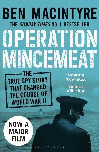 9781408885390: Operation Mincemeat: The True Spy Story that Changed the Course of World War II