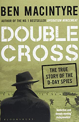 9781408885413: Double Cross. The True Story Of The D Day Spies