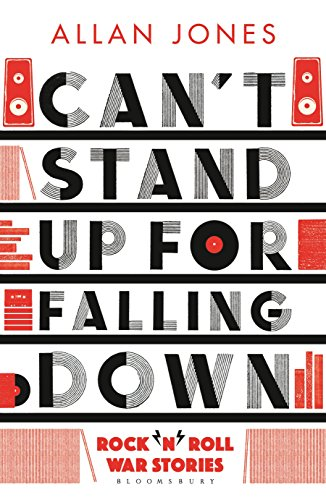 Can't Stand Up For Falling Down: Rock'n'Roll: Jones, Allan