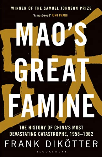 9781408886366: Mao's Great Famine: The History of China's Most Devastating Catastrophe, 1958-62