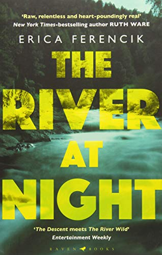 9781408886564: The River at Night: A Taut and Gripping Thriller