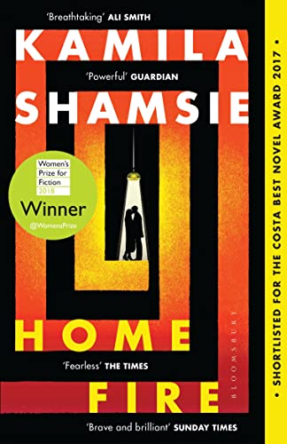 9781408886793: Home Fire: WINNER OF THE WOMEN'S PRIZE FOR FICTION 2018 (High/Low)