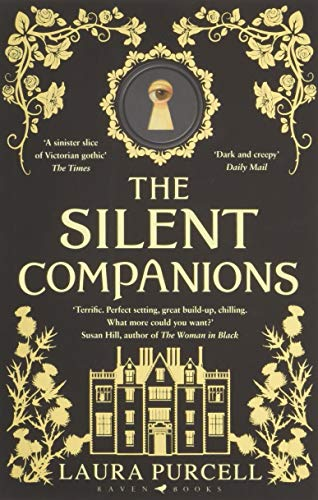 9781408888032: The Silent Companions: The perfect spooky tale to curl up with this winter