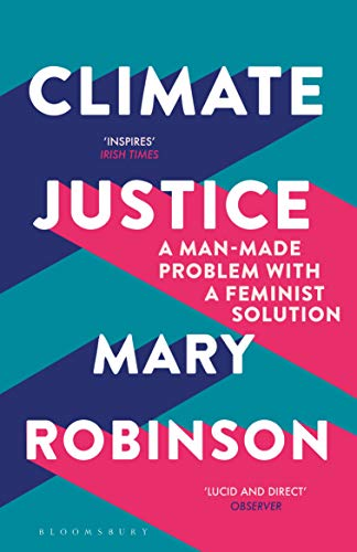 9781408888438: Climate Justice: A Man-Made Problem With a Feminist Solution