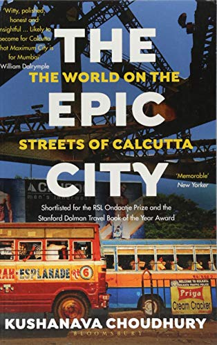 9781408888834: The Epic City: The World on the Streets of Calcutta