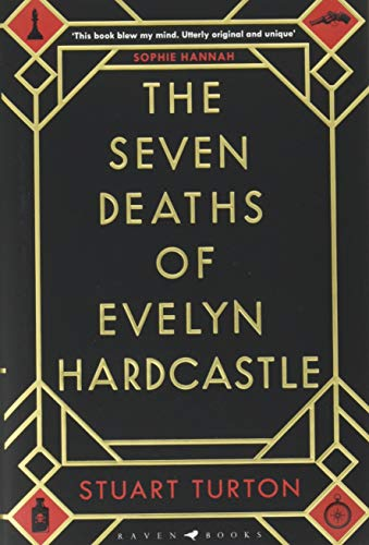 9781408889565: The Seven Deaths of Evelyn Hardcastle: The Sunday Times Bestseller and Winner of the Costa First Novel Award