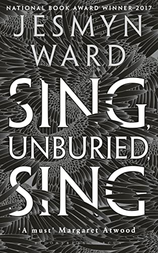 9781408891049: Sing, Unburied, Sing: SHORTLISTED FOR THE WOMEN'S PRIZE FOR FICTION 2018