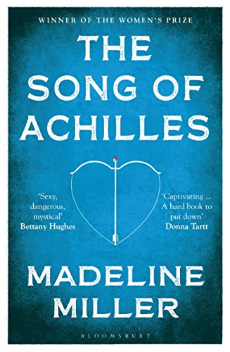 9781408891384: The Song of Achilles: Bloomsbury Modern Classics