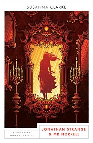 9781408891469: Jonathan Strange and Mr Norrell: Bloomsbury Modern Classics