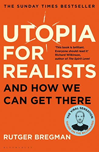 9781408893210: Utopia for Realists : And How We Can Get There