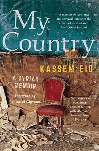 9781408895139: My Country: A Syrian Memoir
