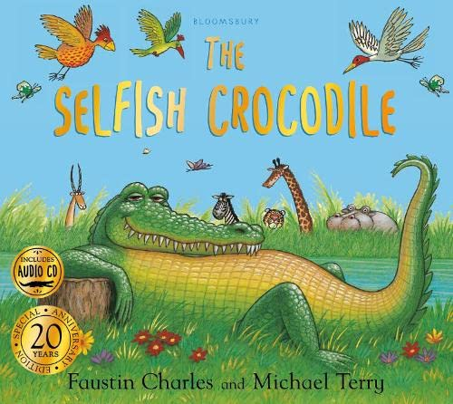 9781408897614: The Selfish Crocodile Anniversary Edition (Book & CD)