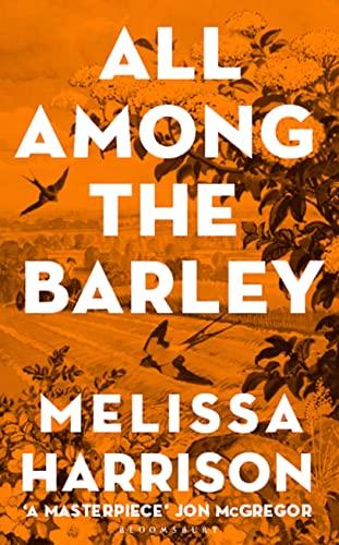 9781408897997: All Among the Barley