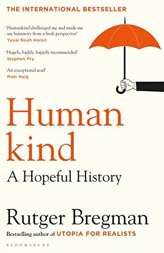 9781408898949: Humankind: A Hopeful History