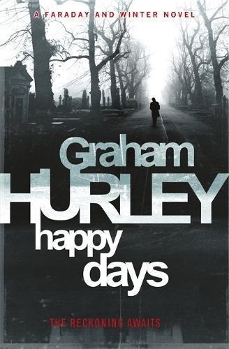 9781409101253: Happy Days (DI Joe Faraday)