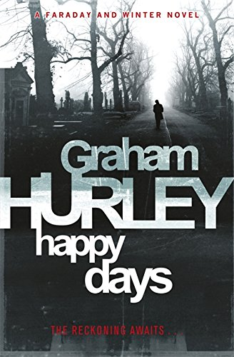 9781409101260: Happy Days (DI Joe Faraday)