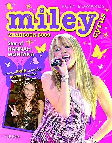 9781409101314: Miley Cyrus Yearbook 2009: Star of Hannah Montana